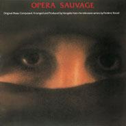 Vangelis - Opéra Sauvage - album
